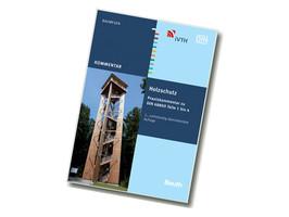 Holzschutz | Praxiskommentar zu DIN 68800 Teile 1 bis 4 | Beuth Verlag