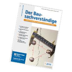 Der Bausachverständige - 1/2016