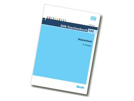 DIN-Taschenbuch 132 - Holzschutz | Beuth Verlag